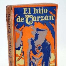 Libros antiguos: AVENTURAS DE TARZÁN 4. EL HIJO DE TARZÁN (EDGAR RICE BURROUGHS) GUSTAVO GILI, 1927. Lote 99366810