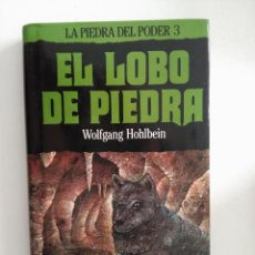 Libri antichi: EL LOBO DE PIEDRA. LA PIEDRA DEL PODER 3. WOLFGANG HOHLBEIN. . Lote 101365583