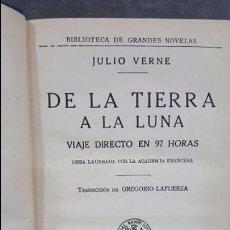Libros antiguos: 1934.JULIO VERNE.DE LA TIERRA A LA LUNA, VIAJE DIRECTO EN 97 HORAS.SOPENA. Lote 101672443