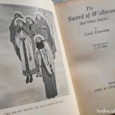 Libros antiguos: THE SWORD OF WELLERAN AND OTHER STORIES (AÑO 1916), LITERATURA FANTÁSTICA, LORD DUNSANY - ILUSTRADO . Lote 102821831