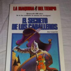 Libros antiguos: NOVELA • LA MÁQUINA DEL TIEMPO N°1: EL SECRETO DE LOS CABALLEROS (JIM GASPERINI - 1986 - TIMUN MAS). Lote 102919543