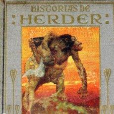 Libros antiguos: L-4532.HISTORIAS DE JUAN GODOFREDO DE HERDER...COLECCIÓN ARALUCE. 2ª EDICIÓN. AÑOS VEINTE.. Lote 103684663