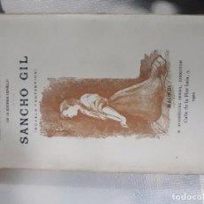 Libros antiguos: NUÑEZ DE ARCE, GASPAR. SANCHO GIL (NOVELA FANTÁSTICA) RODRÍGUEZ SERRA 1901 MADRID 1ª EDICIÓN. Lote 104546607