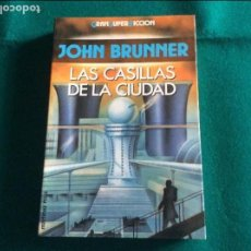 Libros antiguos: LAS CASILLAS DE LA CIUDAD DE JOHN BRUNNER EDICIONES MARTINEZ ROCA S.A. AÑO 1992. Lote 104858683