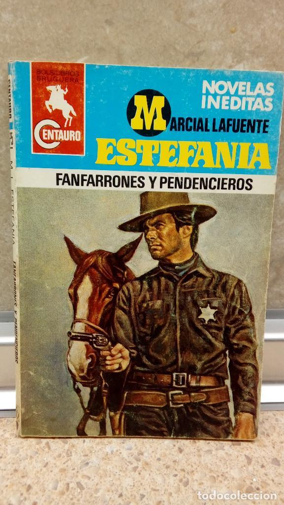NOVELA ESTEFANIA DE MARCIAL LAFUENTE, FANFARRONES Y PENDENCIEROS. (Libros antiguos (hasta 1936), raros y curiosos - Literatura - Narrativa - Ciencia Ficción y Fantasía)