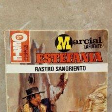 Libros antiguos: NOVELA ESTEFANIA MARCIAL LAFUENTE, RASTRO SANGRIENTO.. Lote 106084163