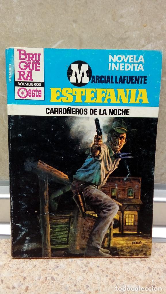 NOVELA ESTEFANIA DE MARCIAL LAFUENTE, CARROÑEROS DE LA NOCHE. (Libros antiguos (hasta 1936), raros y curiosos - Literatura - Narrativa - Ciencia Ficción y Fantasía)