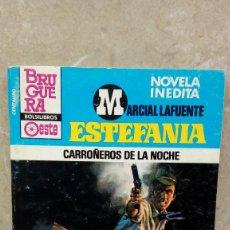 Libros antiguos: NOVELA ESTEFANIA DE MARCIAL LAFUENTE, CARROÑEROS DE LA NOCHE.. Lote 106084363