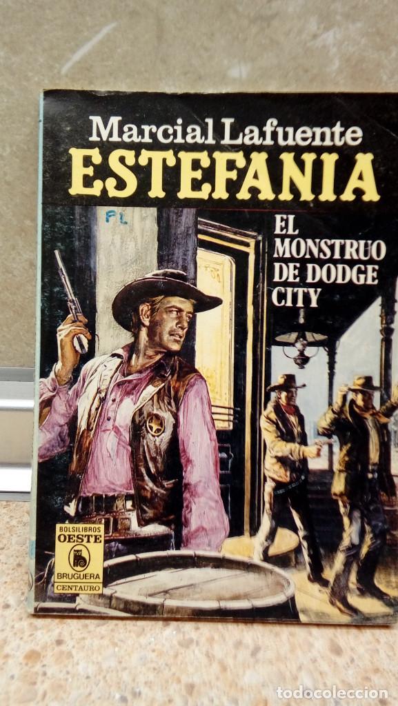 NOVELA ESTEFANIA DE MARCIAL LAFUENTE, EL MONSTRUO DE DODGE CITY. (Libros antiguos (hasta 1936), raros y curiosos - Literatura - Narrativa - Ciencia Ficción y Fantasía)
