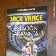 Libros antiguos: F1 GRAN SUPER FICCION JACK VANCE ESTACION ARAMINTA 1º. Lote 107219559