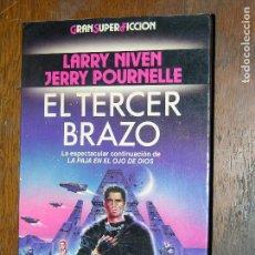 Libros antiguos: F1 GRAN SUPER FICCION LARRY NIVEN JERRY POURRNELLE EL TERCER BRAZO. Lote 107225771