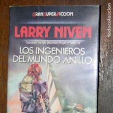 Libros antiguos: F1 GRAN SUPER FICCION LARRY NIVEN LOS INGRNIEROS DEL MUNDO ANILLO. Lote 107229683
