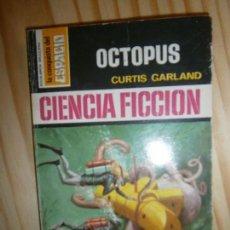 Libros antiguos: LIBROS NARRATIVA CIENCIA FICCION - OSTOPUS CURTIS GARLAN BRUGUERA COLECCION LA CONQUSTA DEL ESPACIO. Lote 108895471