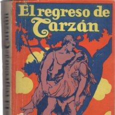Libros antiguos: EL REGRESO DE TARZÁN, DE EDGAR RICE BURROUGHS. (ED. GUSTAVO GILI, 4ª EDICIÓN). Lote 103720775