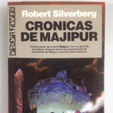 Libros antiguos: CRÓNICAS DE MAJIPUR+ROBERT SILVERBERG+CIENCIA FICCIÓN+GRANDES ÉXITOS DE BOLSILLO+1988. Lote 112899351