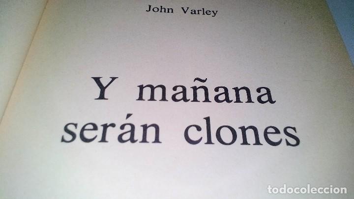Libros antiguos: Y MAÑANA SERAN CLONES-JOHN VARLEY.-EDITORIAL POMAIRE AÑO 1978 - Foto 4 - 113309283