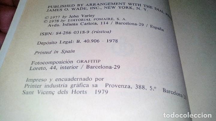 Libros antiguos: Y MAÑANA SERAN CLONES-JOHN VARLEY.-EDITORIAL POMAIRE AÑO 1978 - Foto 6 - 113309283