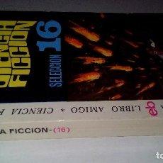 Libros antiguos: CIENCIA FICCION-SELECCION 16-BRIAN W. ALDISS,VICTOR COTOSKI,JOSEPHINE SAXTON,VANCE-BRUGUERA 1976. Lote 113309431