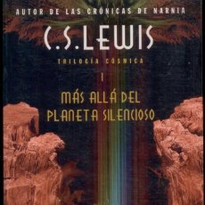 Libros antiguos: CIENCIA-FICCION. C.S.LEWIS AUTOR DE CRONICAS DE NARNIA. TRILOGIA COSMICA. 3 TOMOS. Lote 113995743