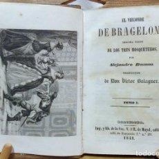 Libros antiguos: EL VIZCONDE DE BRAGELONA. 3ª PARTE DE LOS TRES MOSQUETEROS. TOMO 1. MAYOL EDITORES, 1849. Lote 115685751