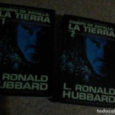 Libros antiguos: RONALD HUBBARD, L. - CAMPO DE BATALLA : LA TIERRA (NEW ERA, 2000) 2 TOMOS - COMPLETA. Lote 121224251