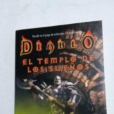 Libros antiguos: DIABLO EL TEMPLO DE LOS SUEÑOS DE MEL ODOM DE LA FACTORIA DE IDEAS. Lote 121561831
