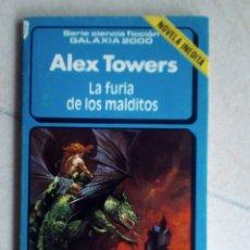 Libros antiguos: LA FURIA DE LOS MALDITOS ALEX TOWERS SERIE CIENCIA FICCION GALAXIA 2000 Nº 29 FORUM. Lote 124271887