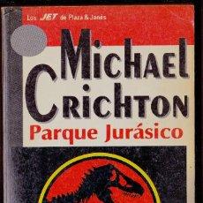 Libros antiguos: JURASSIC PARK (PARQUE JURÁSICO) - MICHAEL CRICHTON - 2ª ED 1993. Lote 125105639
