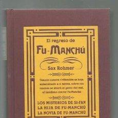 Libros antiguos: EL REGRESO DE FU-MANCHU, 2000, EDICIONES B, MUY BUEN ESTADO. Lote 126058175