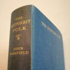 Libros antiguos: LOS PERSONAJES DE LA MEDIANOCHE - THE MIDNIGHT FOLK (1927) - JOHN MASEFIELD. Lote 128233183