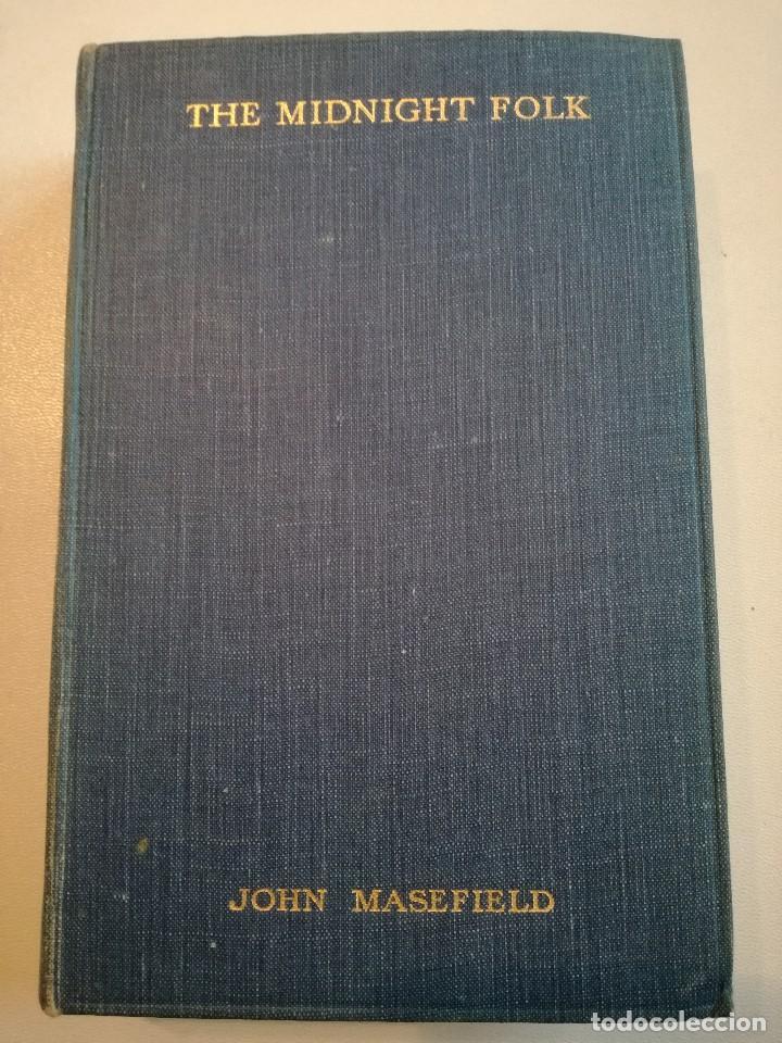 Libros antiguos: LOS PERSONAJES DE LA MEDIANOCHE - THE MIDNIGHT FOLK (1927) - JOHN MASEFIELD - Foto 2 - 128233183