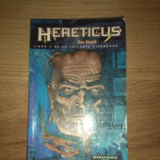 Libros antiguos: HERETICUS DE DAN ABNETT. Lote 131310359