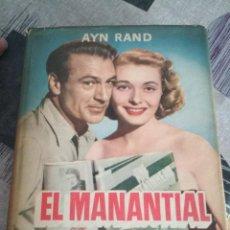 Libros antiguos: EL MANANTIAL (EDICIÓN 1954). Lote 132985674