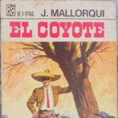Libros antiguos: EL COYOTE, LA LEY DE LOS VIGILANTES. N° 28. Lote 133469042