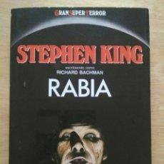 Libros antiguos: RABIA. STEPHEN KING COMO RICHARD BACHMAN. COMO NUEVO. Lote 134935747