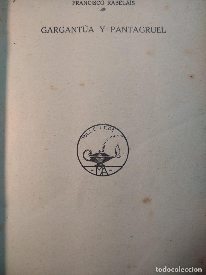 Libros antiguos: GARGANTÚA Y PANTAGRUEL - RABELAIS - TOMO I - M. AGUILAR EDITOR - MADRID - CIRCA 1937 - - Foto 3 - 137178846