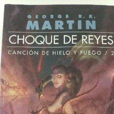 Libros antiguos: JUEGO DE TRONOS 2. CHOQUE DE REYES (EDICIÓN NORMAL). Lote 137334266