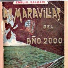 Libros antiguos: EMILIO SALGARI : LAS MARAVILLAS DEL AÑO 2000 (MAUCCI, S.F.). Lote 137534334
