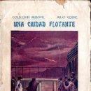 Libros antiguos: JULIO VERNE : UNA CIUDAD FLOTANTE (BAUZÁ, C. 1920) . Lote 137540130