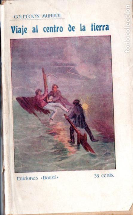 JULIO VERNE : VIAJE AL CENTRO DE LA TIERRA (BAUZÁ, C. 1920) (Libros antiguos (hasta 1936), raros y curiosos - Literatura - Narrativa - Ciencia Ficción y Fantasía)
