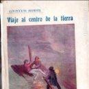 Libros antiguos: JULIO VERNE : VIAJE AL CENTRO DE LA TIERRA (BAUZÁ, C. 1920) . Lote 137540614