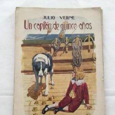 Libros antiguos: JULIO VERNE: UN CAPITÁN DE 15 AÑOS. EDITORIAL SOPENA (1934). Lote 148264624