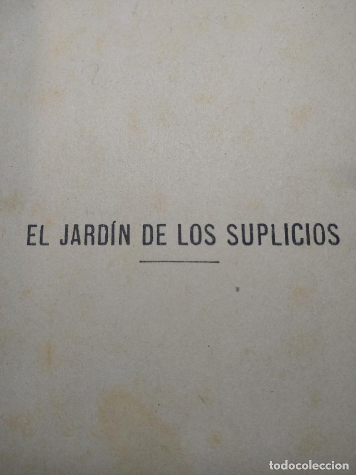Libros antiguos: EL JARDÍN DE LOS SUPLICIOS - OCATAVIO MIRBEAU - CASA EDITORIAL MAUCCI - BARCELONA - 1902 - Foto 2 - 138687390
