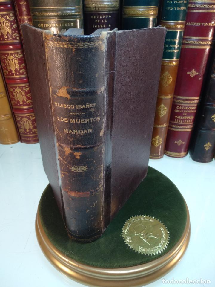 LOS MUERTOS MANDAN - V. BLASCO IBAÑEZ - F. SEMPERE Y COMPAÑÍA EDITORES - VALENCIA - 1910 - (Libros antiguos (hasta 1936), raros y curiosos - Literatura - Narrativa - Ciencia Ficción y Fantasía)