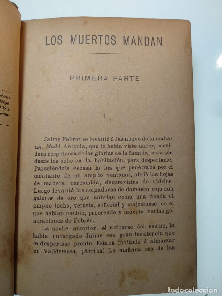 Libros antiguos: LOS MUERTOS MANDAN - V. BLASCO IBAÑEZ - F. SEMPERE Y COMPAÑÍA EDITORES - VALENCIA - 1910 - - Foto 4 - 138690750