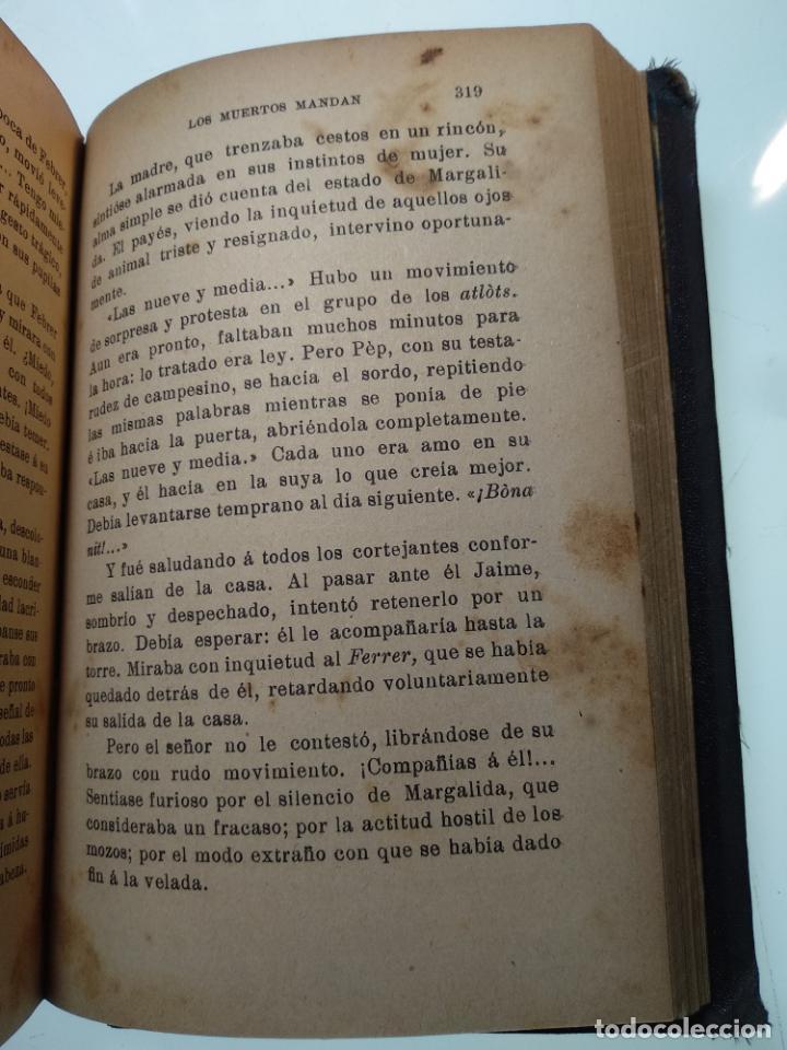 Libros antiguos: LOS MUERTOS MANDAN - V. BLASCO IBAÑEZ - F. SEMPERE Y COMPAÑÍA EDITORES - VALENCIA - 1910 - - Foto 6 - 138690750