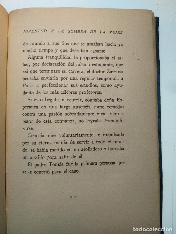 Libros antiguos: JUVENTUD A LA SOMBRA DE LA VEJEZ - V. BLASCO IBAÑEZ - EDITORIAL COSMOPOLIS - MADRID - 1928 - - Foto 5 - 138691154