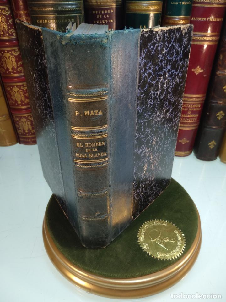 EL HOMBRE DE LA ROSA BLANCA - PEDRO MATA - HISTORIA TRISTE DE UNA NIÑA BIEN - EDIT. PUEYO - 1922 - M (Libros antiguos (hasta 1936), raros y curiosos - Literatura - Narrativa - Ciencia Ficción y Fantasía)