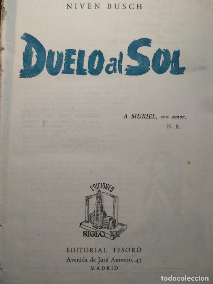 Libros antiguos: DUELO AL SOL - NIVEN BUSCH - EDITORIAL TESORO - MADRID - 1953 - - Foto 2 - 138692674