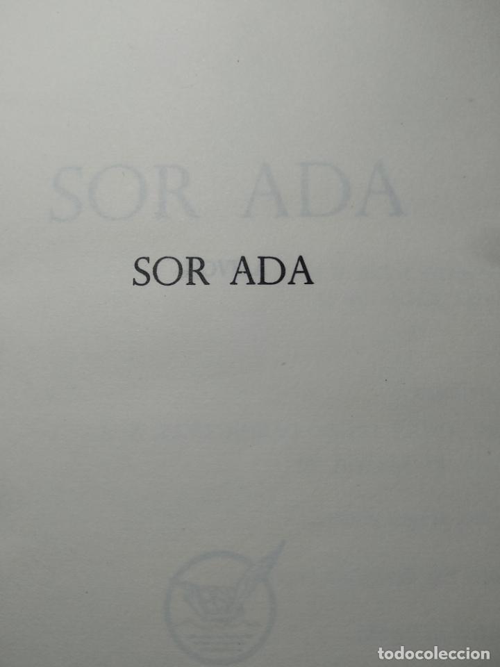 Libros antiguos: SOR ADA - ANA MARÍA BADELL - EDICIONES IBEROAMERICANAS - MADRID - 1967 - - Foto 2 - 138692922
